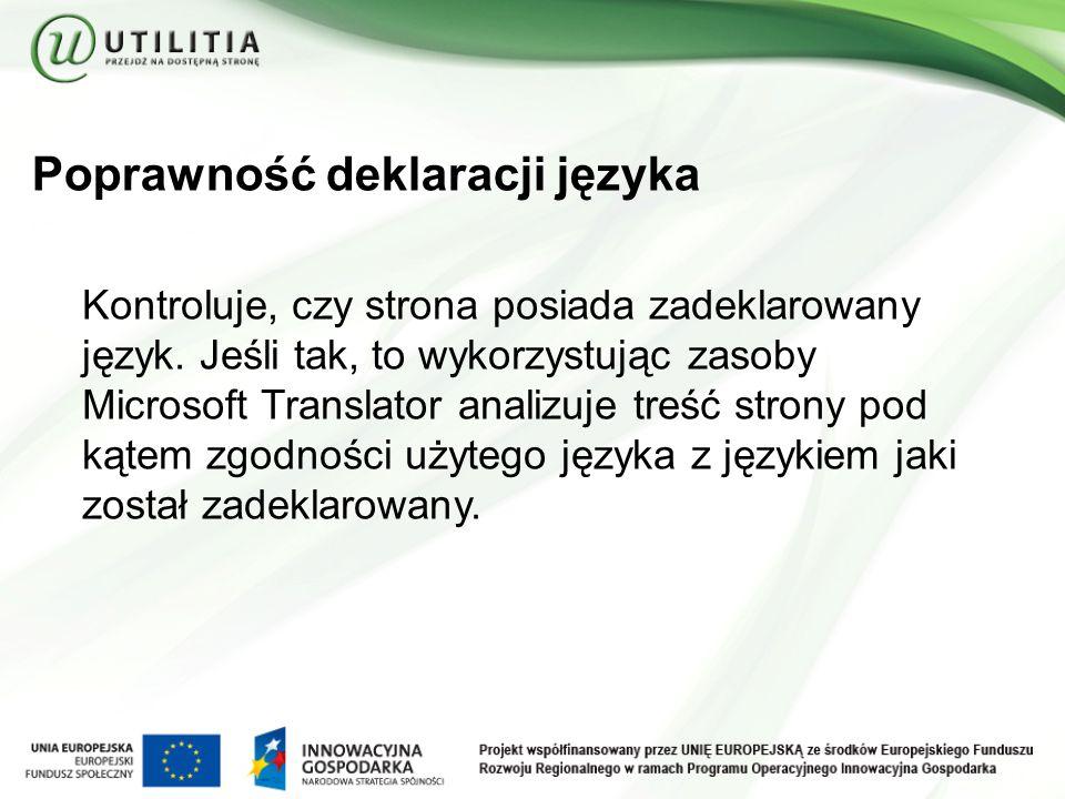 Poprawność deklaracji języka Kontroluje, czy strona posiada zadeklarowany język.