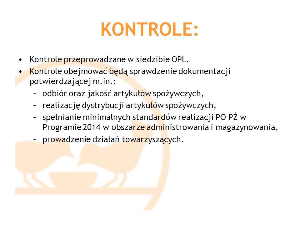 KONTROLE: Kontrole przeprowadzane w siedzibie OPL. Kontrole obejmować będą sprawdzenie dokumentacji potwierdzającej m.in.: –odbiór oraz jakość artykuł