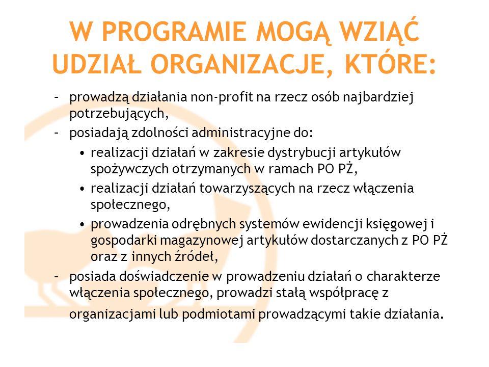 PODPROGRAM FEAD 2014 OPL zobowiązuje się: do pisemnego upoważnienia swojego przedstawiciela do podpisywania wszelkich dokumentów związanych realizacją Programu, do przechowywania oryginału otrzymanego dokumentu wydania (WZ) w swojej dokumentacji księgowej przez okres minimum 10lat.