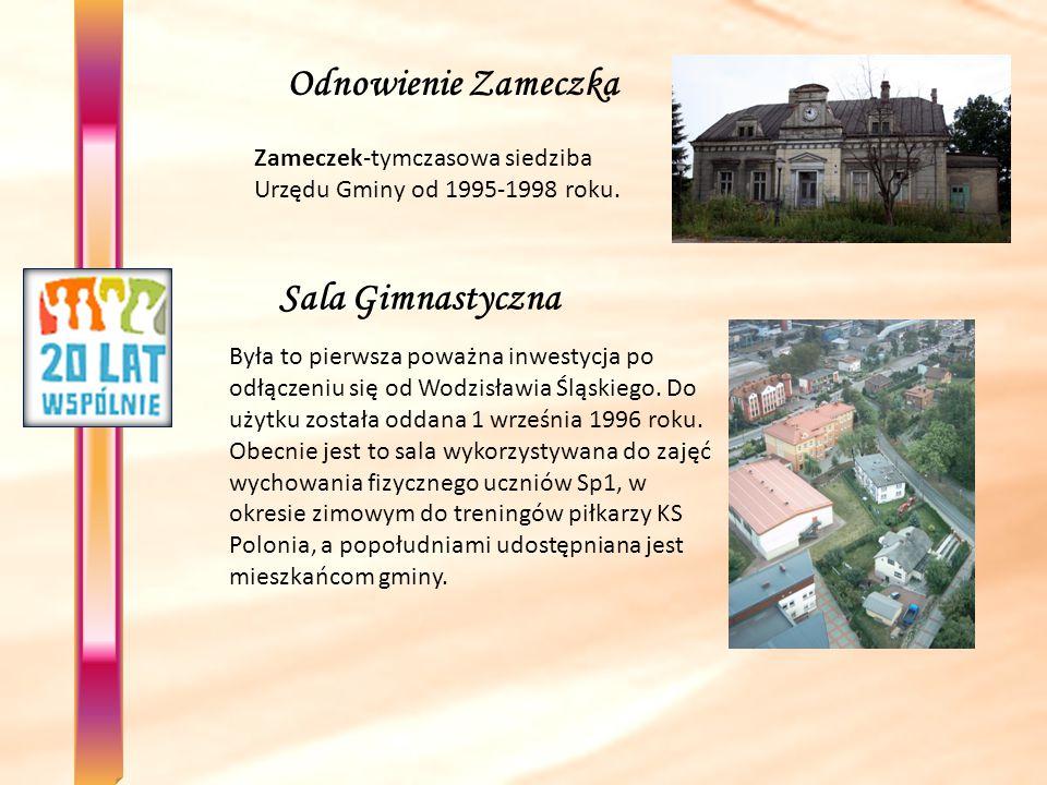 Urząd Gminy Uroczyste otwarcie nastąpiło w 1998r.