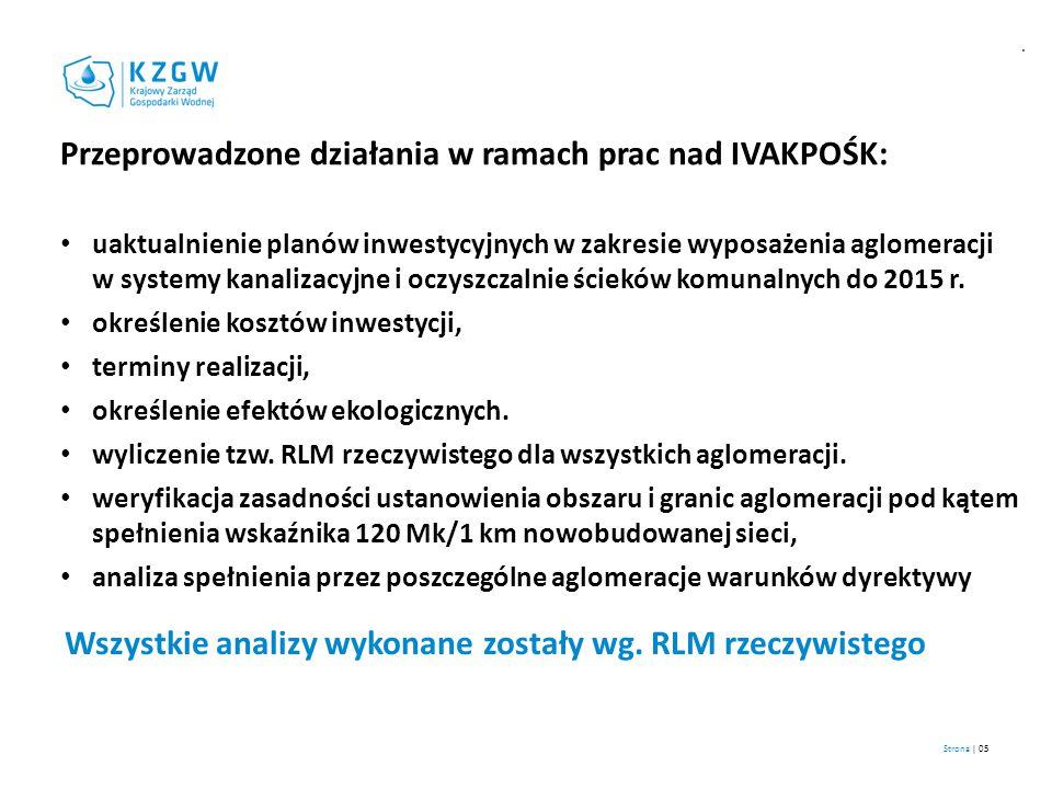 Przeprowadzone działania w ramach prac nad IVAKPOŚK: uaktualnienie planów inwestycyjnych w zakresie wyposażenia aglomeracji w systemy kanalizacyjne i