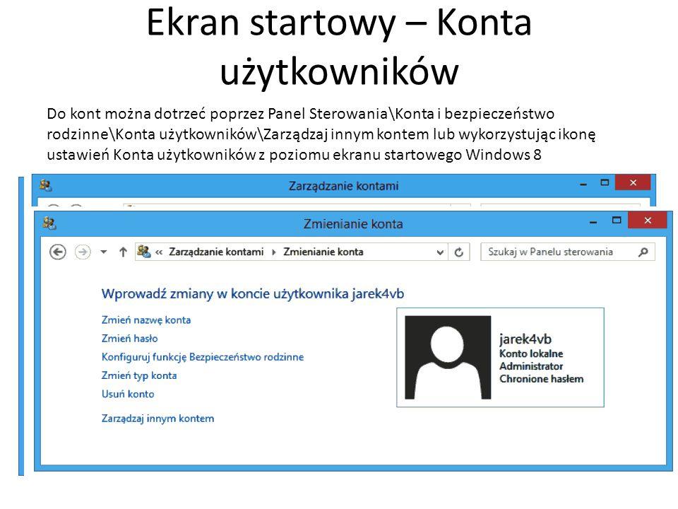 Ekran startowy – Ustawienia konta 19 Polecenia ustawień z ekranu startowego z charakterystyczną ikoną (kółko zębate) umożliwiają manipulacje kontami w nowym interfejsie Windows 8 o rozszerzonej funkcjonalności.