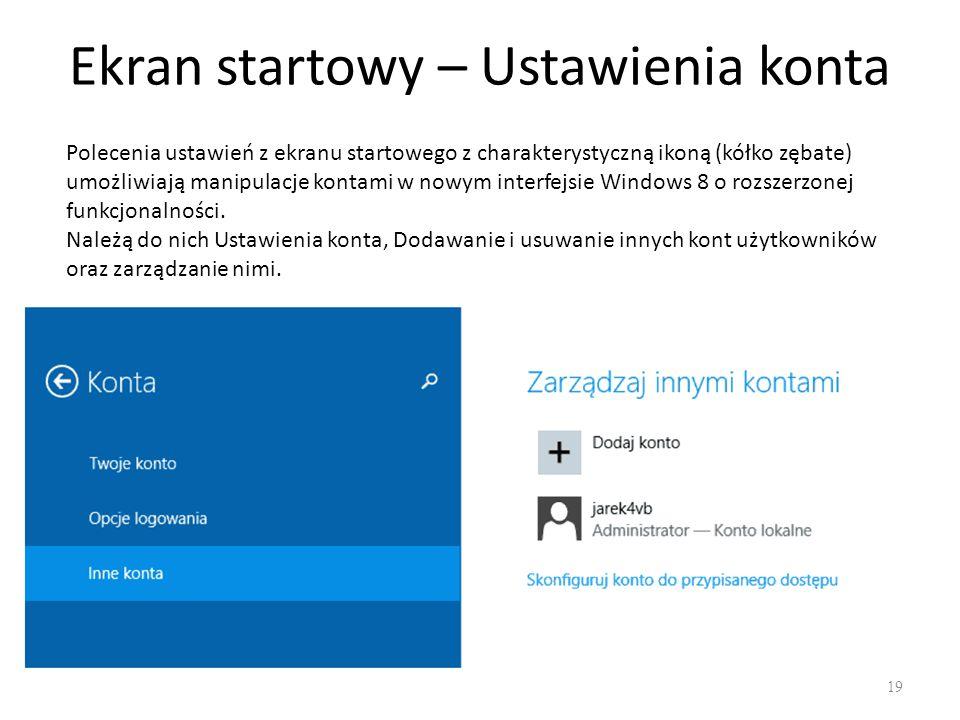 Ekran startowy – ustawienia konta 20 Poprzez pozycje Twoje konto lub Inne konta można dodać usunąć, zmienić typ konta.