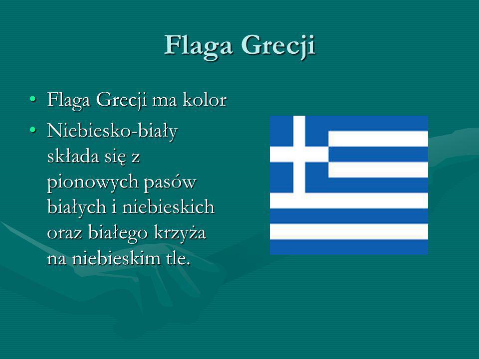 Flaga Grecji Flaga Grecji ma kolorFlaga Grecji ma kolor Niebiesko-biały składa się z pionowych pasów białych i niebieskich oraz białego krzyża na nieb
