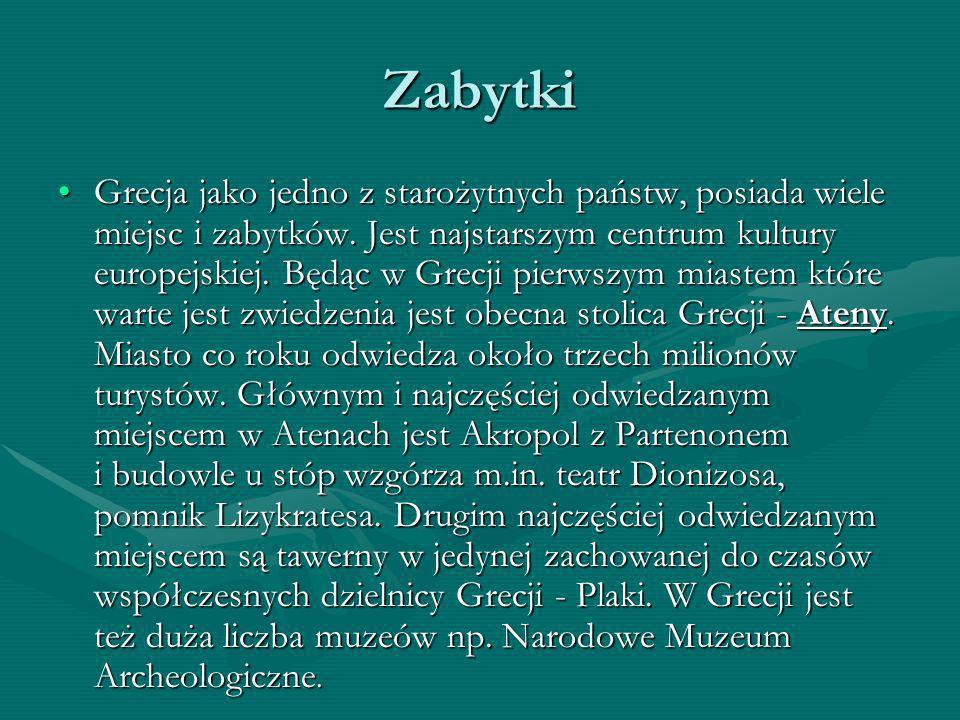 Zabytki Grecja jako jedno z starożytnych państw, posiada wiele miejsc i zabytków. Jest najstarszym centrum kultury europejskiej. Będąc w Grecji pierws