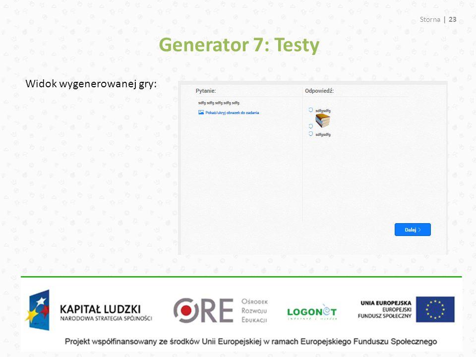 Storna | 23 Generator 7: Testy Widok wygenerowanej gry: