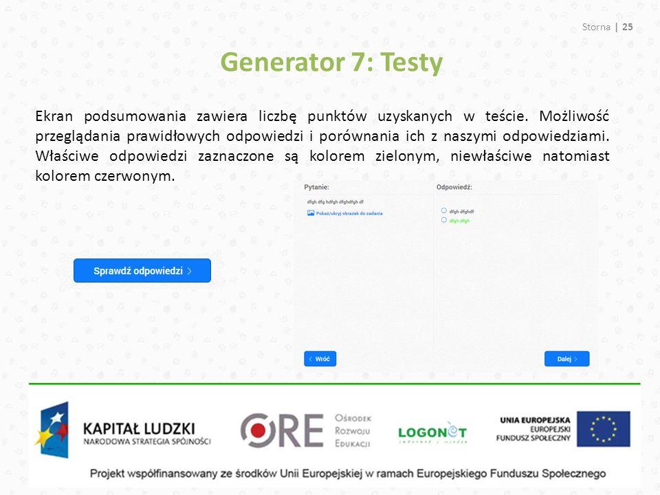 Storna | 25 Generator 7: Testy Ekran podsumowania zawiera liczbę punktów uzyskanych w teście. Możliwość przeglądania prawidłowych odpowiedzi i porówna