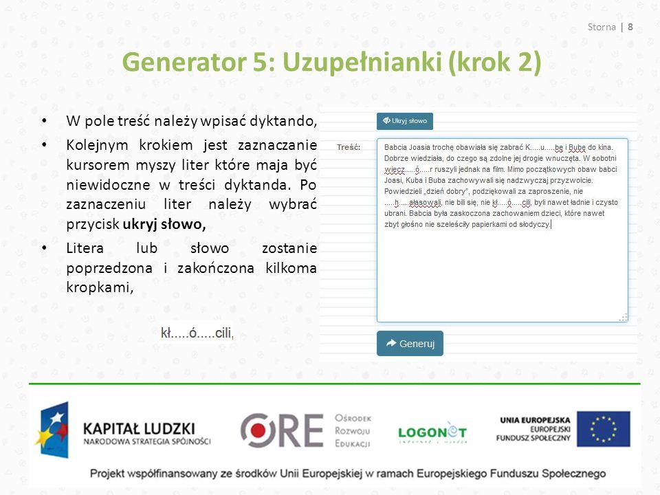 Storna | 8 Generator 5: Uzupełnianki (krok 2) W pole treść należy wpisać dyktando, Kolejnym krokiem jest zaznaczanie kursorem myszy liter które maja b