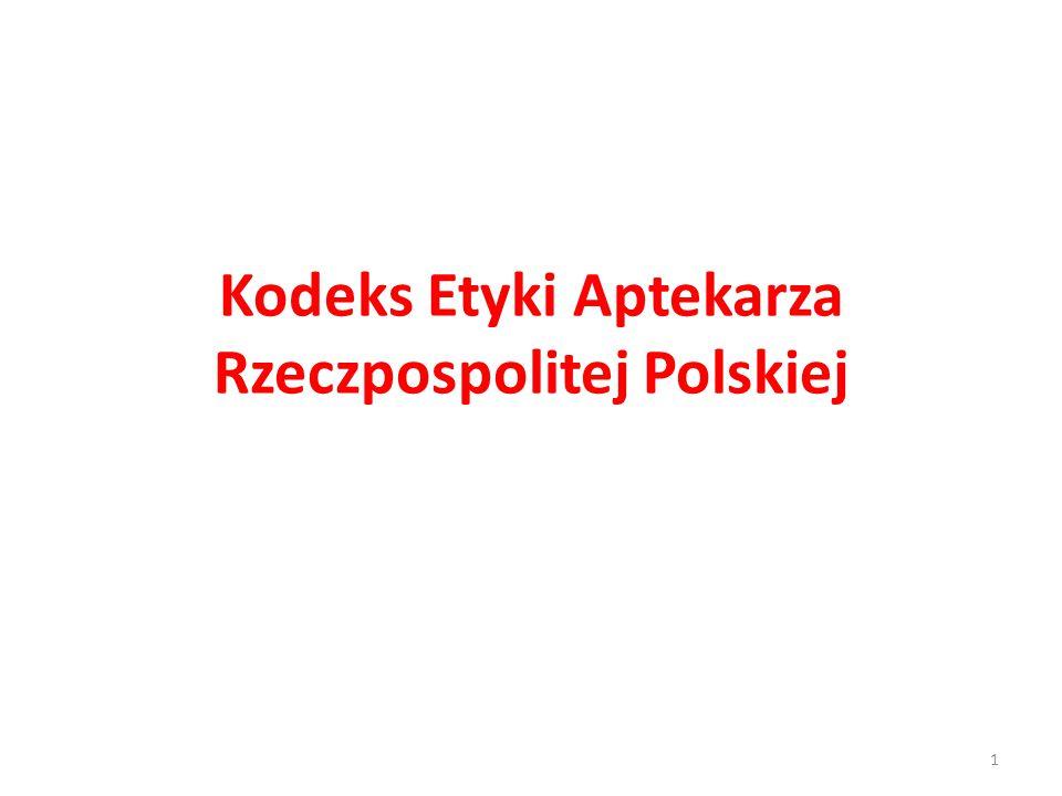 Kodeks Etyki Aptekarza Rzeczpospolitej Polskiej 1