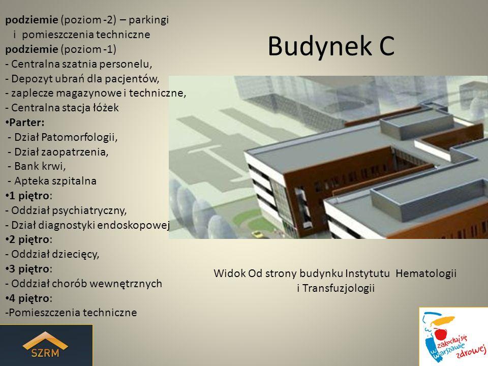 Budynek C podziemie (poziom -2) – parkingi i pomieszczenia techniczne podziemie (poziom -1) - Centralna szatnia personelu, - Depozyt ubrań dla pacjent