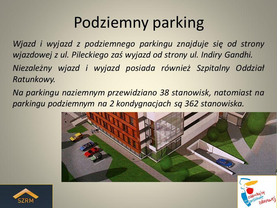 Podziemny parking Wjazd i wyjazd z podziemnego parkingu znajduje się od strony wjazdowej z ul.