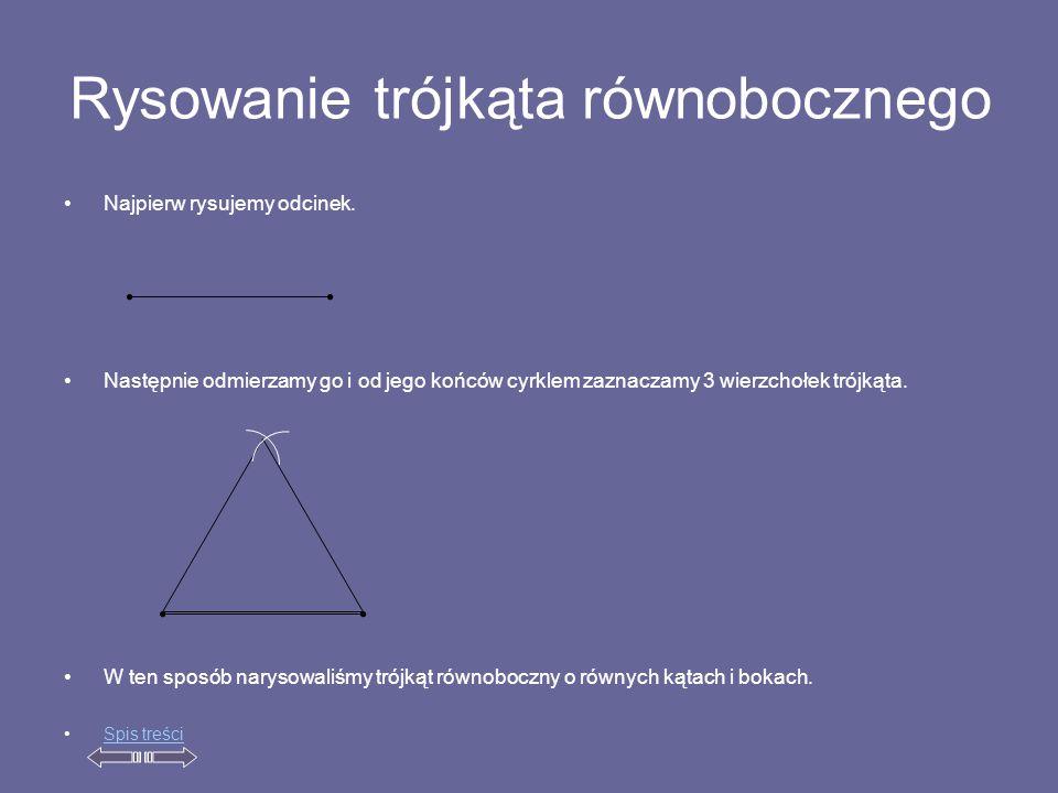 Rysowanie trójkąta równobocznego Najpierw rysujemy odcinek.
