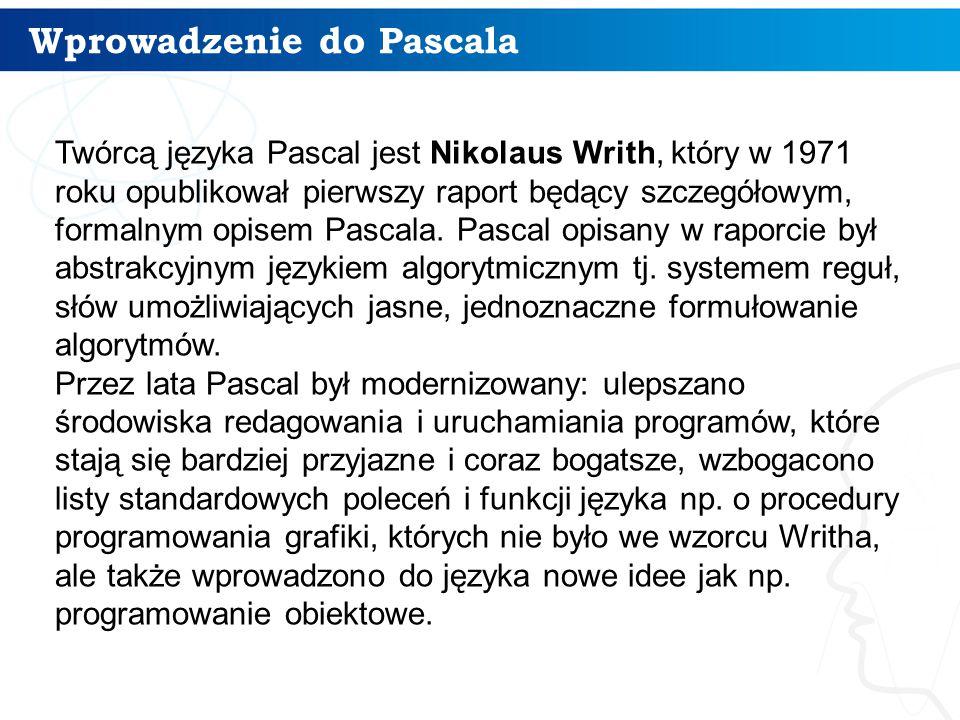 Środowisko pracy języka Pascal 17 Pętla warunkowa REPEAT – UNTIL: REPEAT instrukcja_1;...