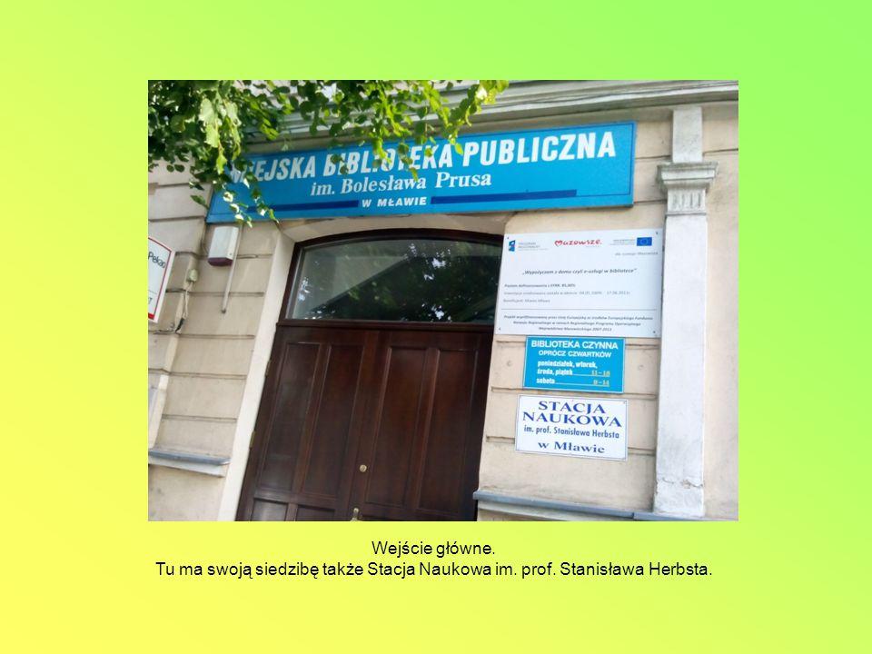 Wejście główne. Tu ma swoją siedzibę także Stacja Naukowa im. prof. Stanisława Herbsta.