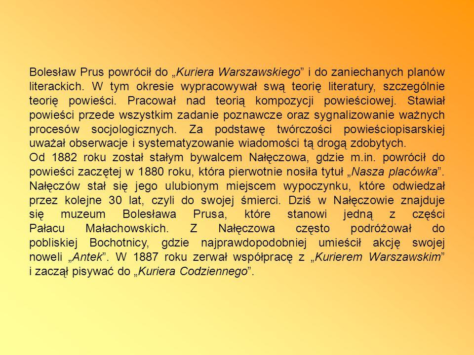 """Bolesław Prus powrócił do """"Kuriera Warszawskiego i do zaniechanych planów literackich."""