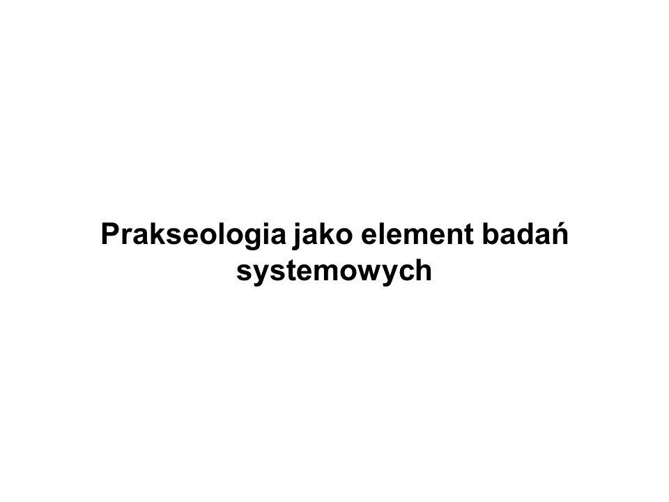 Prakseologia jako element badań systemowych