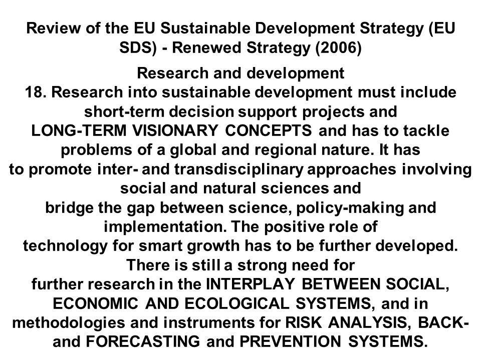 Wniosek cybernetyki rozwoju: wizja zmodernizowanej organizacji i na jej podstawie realizująca ją strategia winny być wypracowane z wykorzystaniem cybernetycznej teorii trwałego rozwoju (SD) SCT oraz symulacyjnych metod dynamiki systemów J.W.
