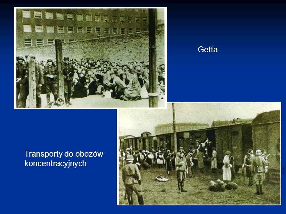 Getta Transporty do obozów koncentracyjnych