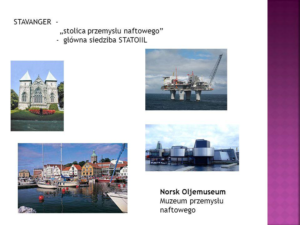 """STAVANGER - """"stolica przemysłu naftowego"""" - główna siedziba STATOIIL Norsk Oljemuseum Muzeum przemysłu naftowego"""