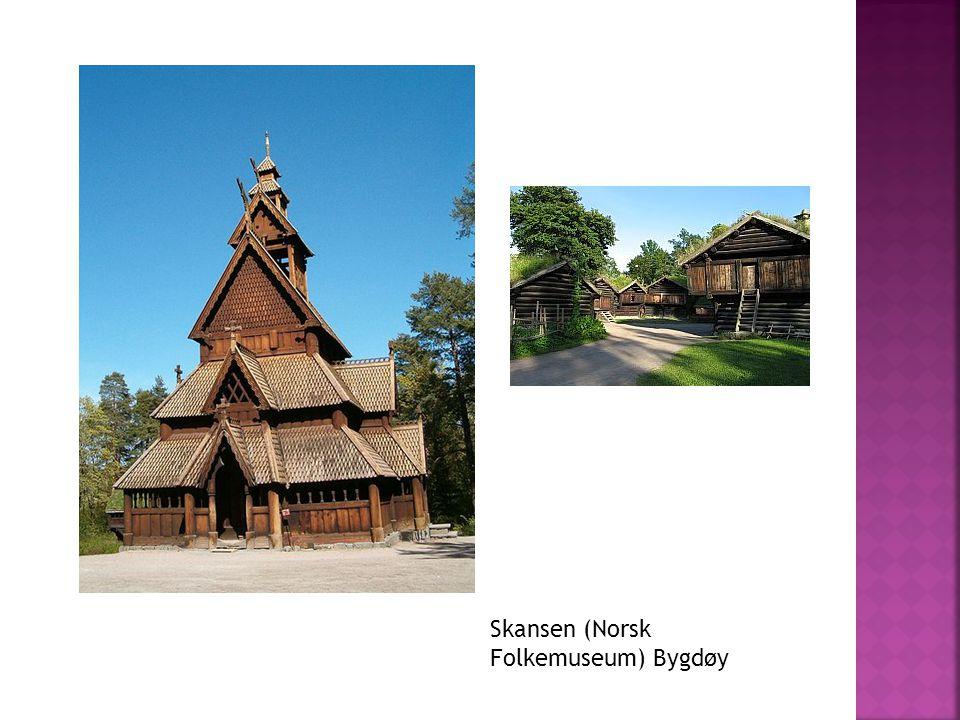 Skansen (Norsk Folkemuseum) Bygdøy