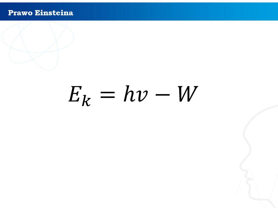 Prawo Einsteina 8