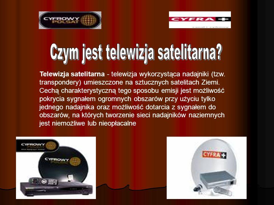 Telewizja satelitarna - telewizja wykorzystąca nadajniki (tzw.
