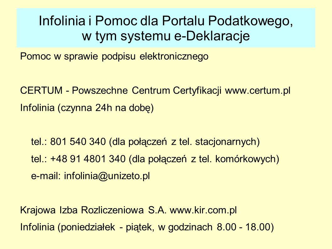 Infolinia i Pomoc dla Portalu Podatkowego, w tym systemu e-Deklaracje Pomoc w sprawie podpisu elektronicznego CERTUM - Powszechne Centrum Certyfikacji
