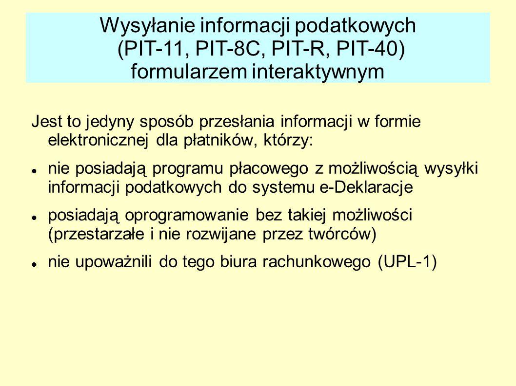 Jest to jedyny sposób przesłania informacji w formie elektronicznej dla płatników, którzy: nie posiadają programu płacowego z możliwością wysyłki info