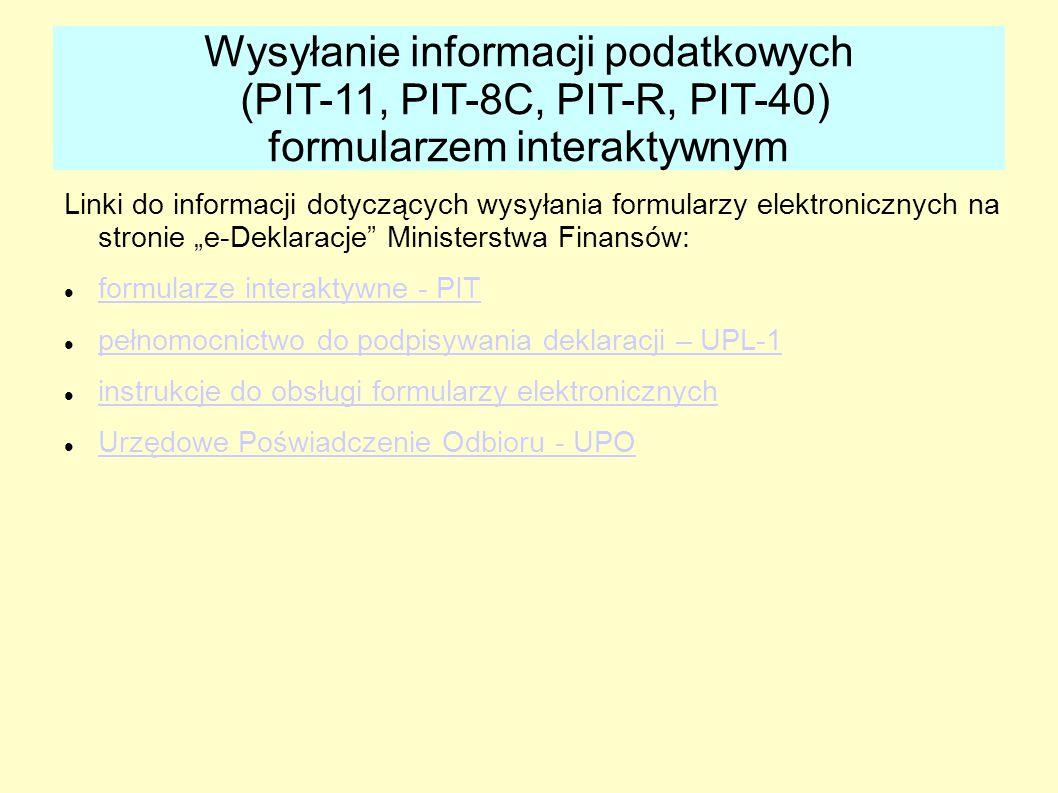 """Linki do informacji dotyczących wysyłania formularzy elektronicznych na stronie """"e-Deklaracje"""" Ministerstwa Finansów: formularze interaktywne - PIT pe"""