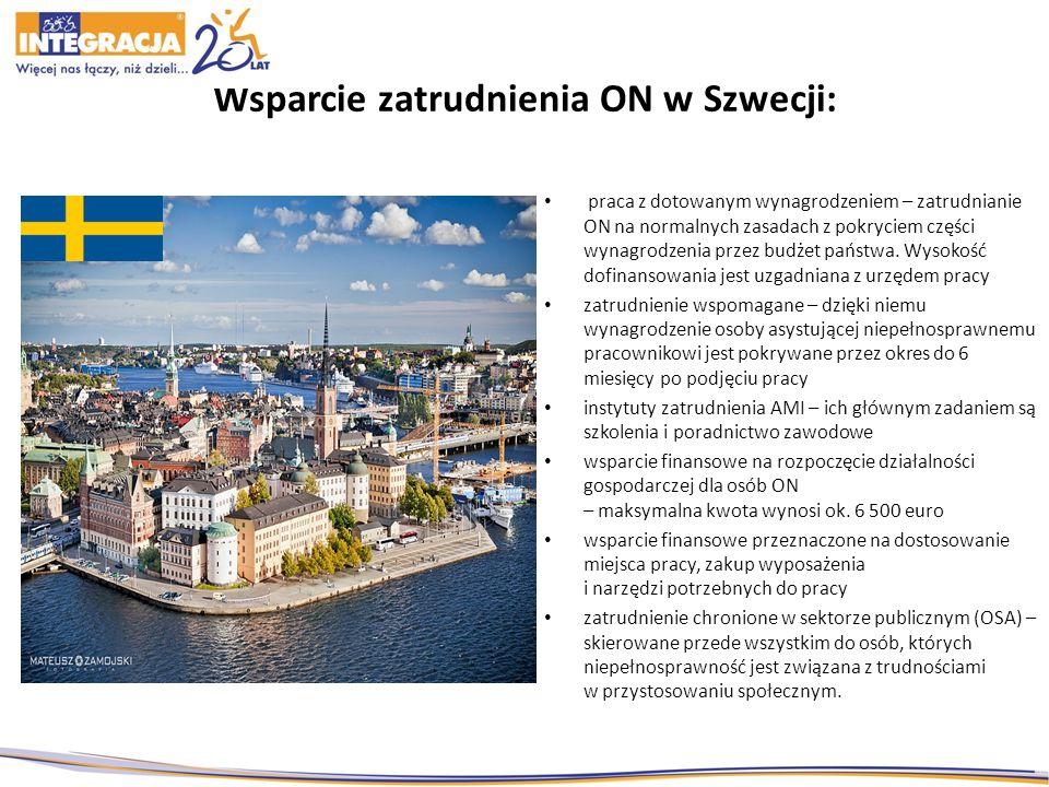 Wsparcie zatrudnienia ON w Szwecji: praca z dotowanym wynagrodzeniem – zatrudnianie ON na normalnych zasadach z pokryciem części wynagrodzenia przez budżet państwa.