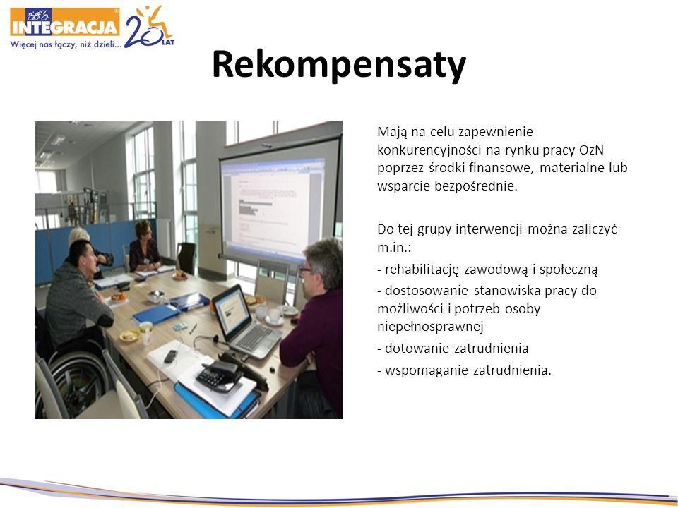 Rekompensaty Mają na celu zapewnienie konkurencyjności na rynku pracy OzN poprzez środki finansowe, materialne lub wsparcie bezpośrednie. Do tej grupy