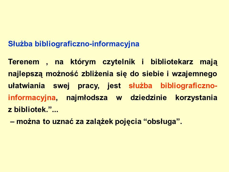 1971-1988 Informacyjna służba biblioteczna W Encyklopedii wiedzy o książce (1971) nie znajdujemy hasła użytkownik ; natomiast bardzo szeroko jest omówiona Informacyjna służba biblioteczna , polegająca na bezpośredniej pomocy użytkownikom w ich poszukiwaniach związanych z pracą naukową, zawodową, szkoleniową itp.
