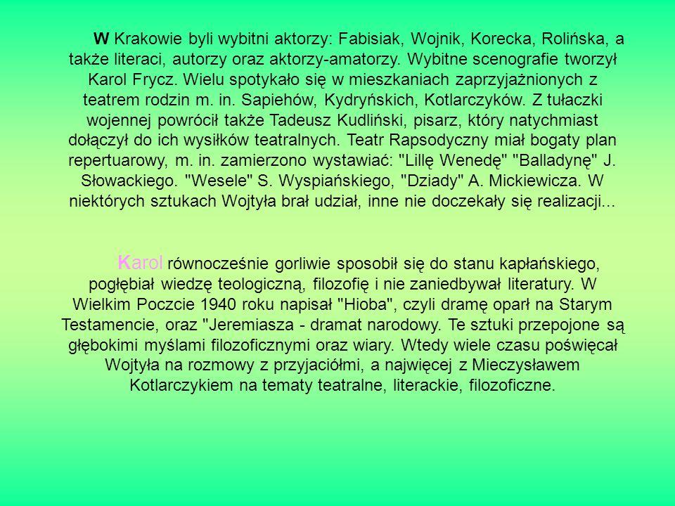 W Krakowie byli wybitni aktorzy: Fabisiak, Wojnik, Korecka, Rolińska, a także literaci, autorzy oraz aktorzy-amatorzy.