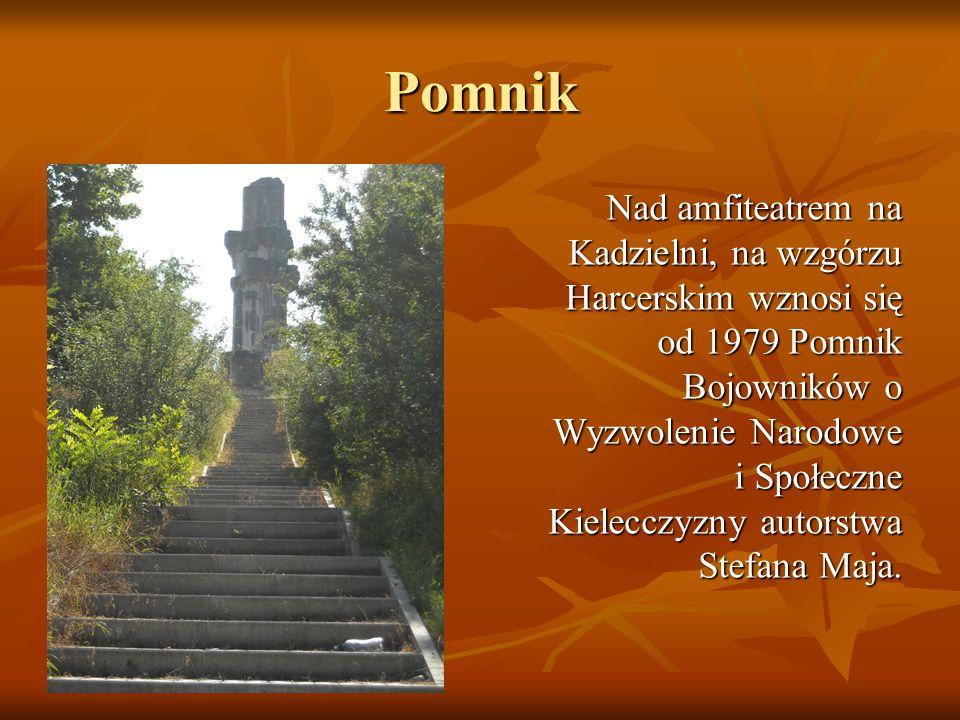 Pomnik Nad amfiteatrem na Kadzielni, na wzgórzu Harcerskim wznosi się od 1979 Pomnik Bojowników o Wyzwolenie Narodowe i Społeczne Kielecczyzny autorst