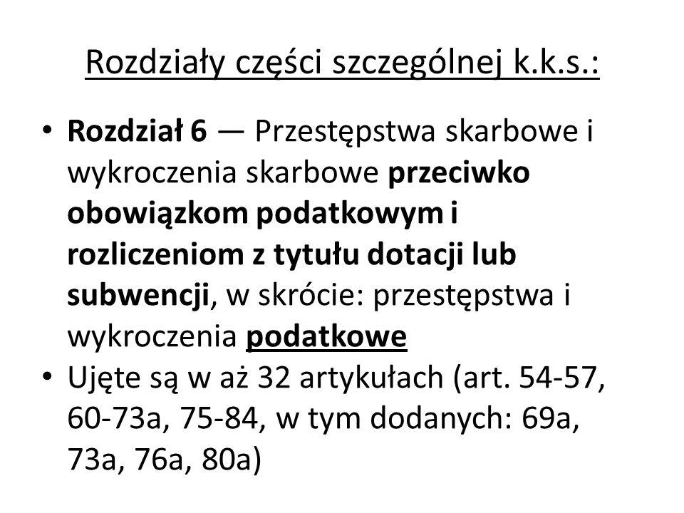 Systematyka części szczególnej k.k.s.– c.d.