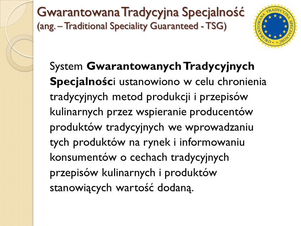 System Gwarantowanych Tradycyjnych Specjalności ustanowiono w celu chronienia tradycyjnych metod produkcji i przepisów kulinarnych przez wspieranie pr