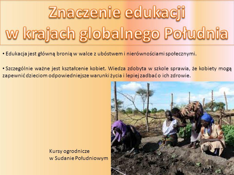 Edukacja jest główną bronią w walce z ubóstwem i nierównościami społecznymi.