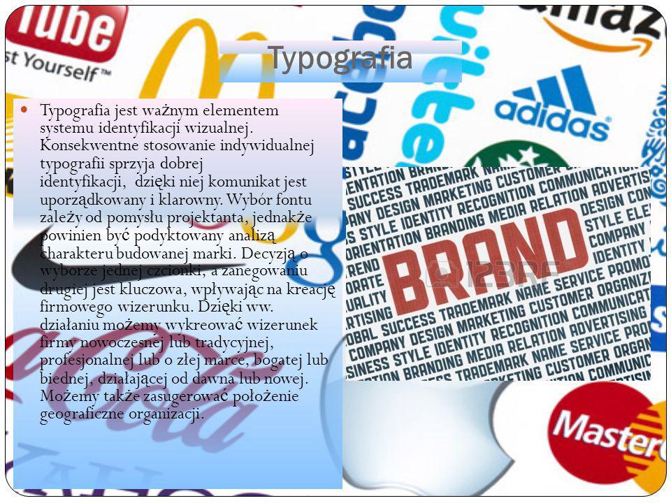 Typografia Typografia jest wa ż nym elementem systemu identyfikacji wizualnej. Konsekwentne stosowanie indywidualnej typografii sprzyja dobrej identyf