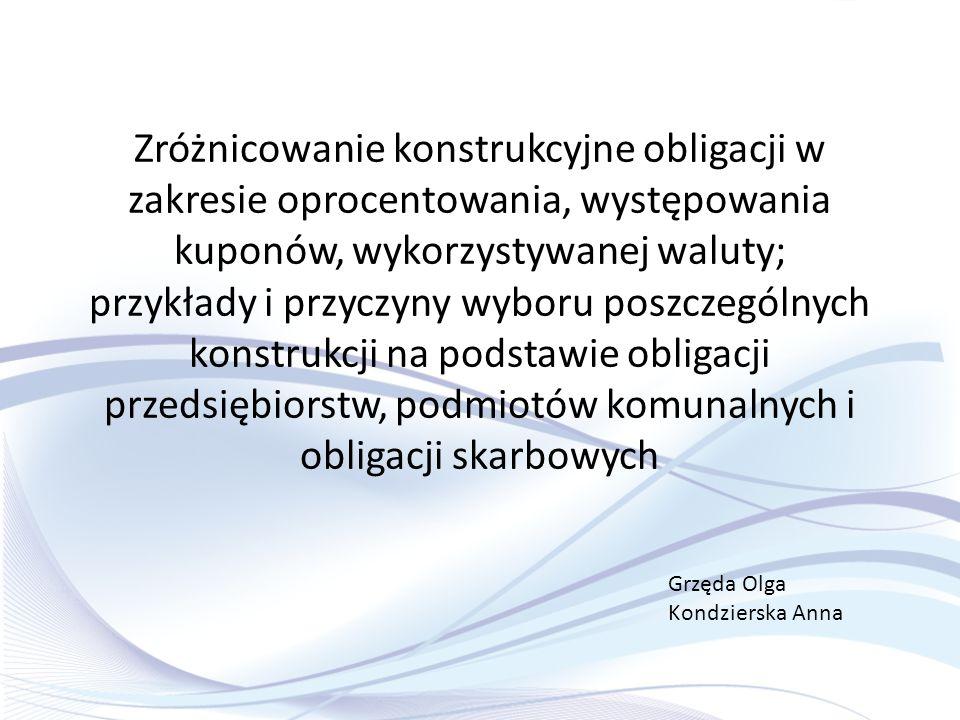 Case study – obligacje komunalne: miasto Elbląg Rekordowo wysoki budżet planowany na rok 2012- brak 92mln zł Podmiot zadłużony, stały deficyt budżetowy Rozwiązanie: emisja obligacji na kwotę 107mln zł SYTUACJA EMITENTA CELE Finansowanie deficytu budżetowego Dywersyfikacja źródeł pozyskiwania kapitału Inwestycje infrastrukturalne PLANOWANE INWESTYCJE Przebudowa dróg Modernizacja budynków oświatowych Budowa obiektów sportowo-rekreacyjnych Przebudowa infrastruktury przeciwpowodziowej Budowa mieszkań komunalnych
