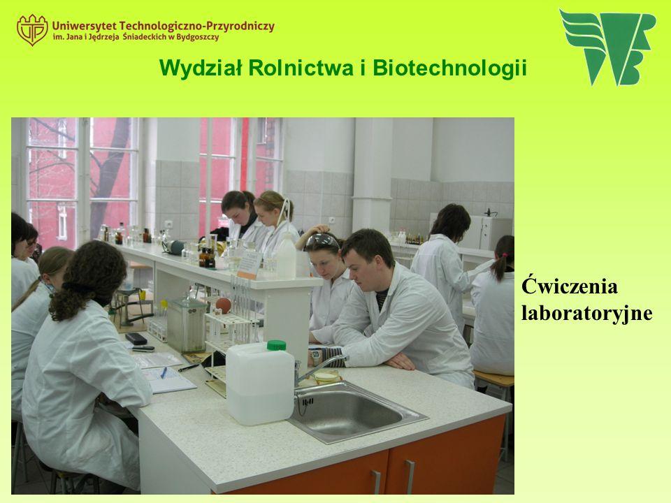 Ćwiczenia laboratoryjne Wydział Rolnictwa i Biotechnologii
