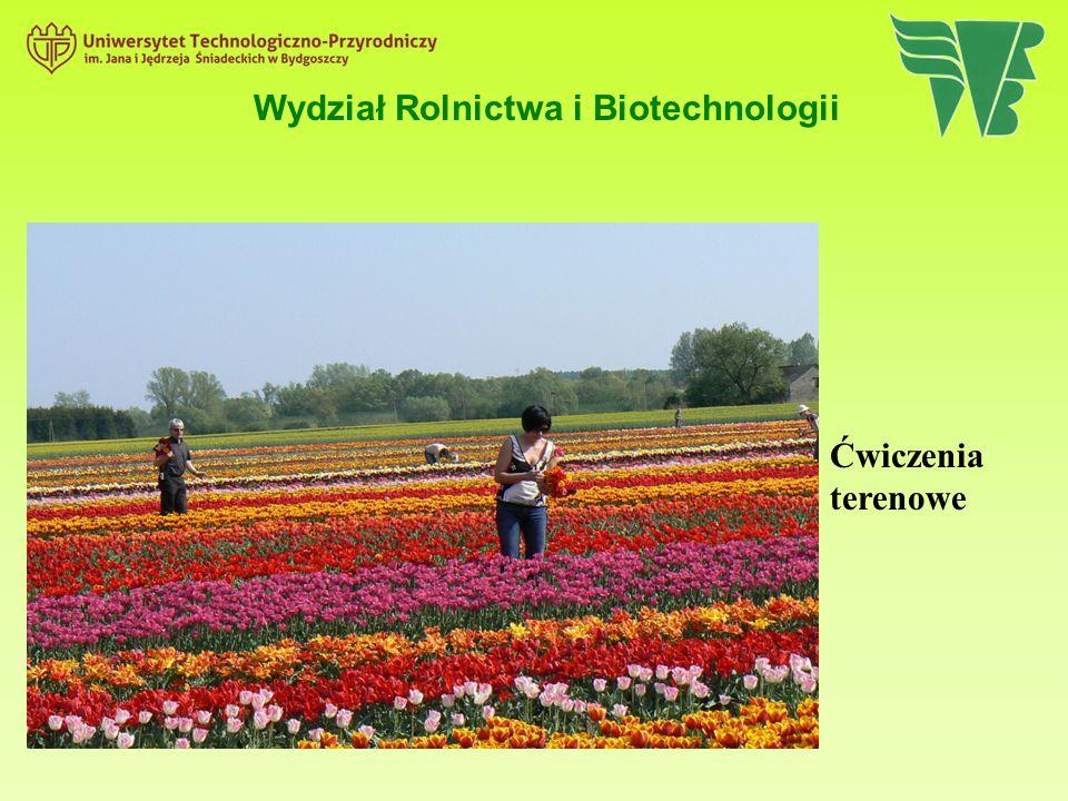 Ćwiczenia terenowe Wydział Rolnictwa i Biotechnologii
