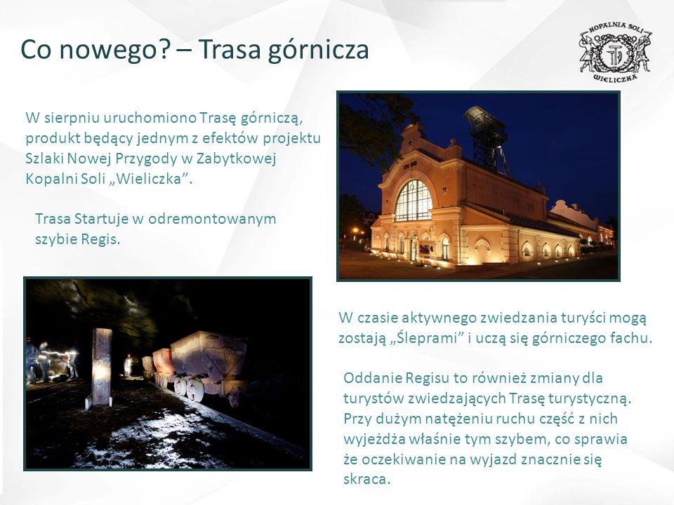 """W sierpniu uruchomiono Trasę górniczą, produkt będący jednym z efektów projektu Szlaki Nowej Przygody w Zabytkowej Kopalni Soli """"Wieliczka ."""