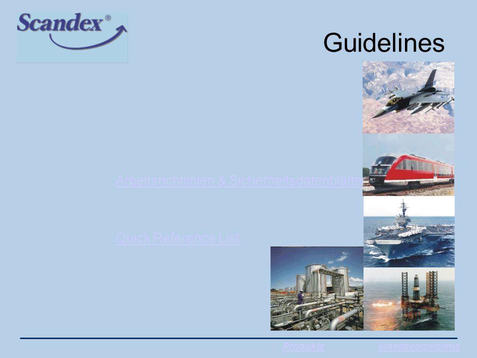 Guidelines ProdukteInhaltsverzeichnis Arbeitsrichtlinien & Sicherheitsdatenblätter Quick Reference List