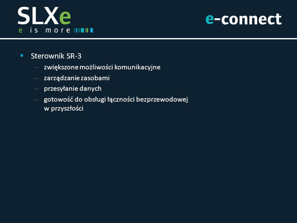  Sterownik SR-3 – zwiększone możliwości komunikacyjne – zarządzanie zasobami – przesyłanie danych – gotowość do obsługi łączności bezprzewodowej w pr