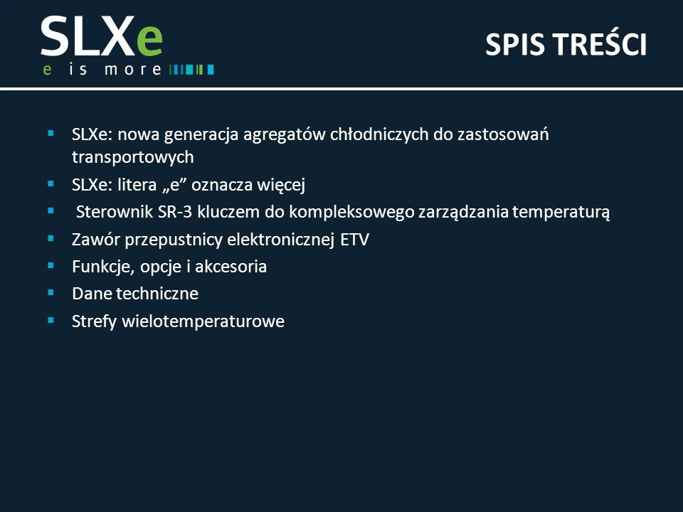 """ SLXe: nowa generacja agregatów chłodniczych do zastosowań transportowych  SLXe: litera """"e"""" oznacza więcej  Sterownik SR-3 kluczem do kompleksowego"""