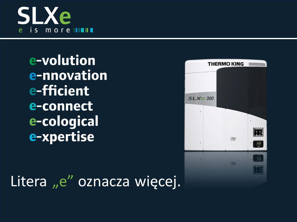 SLXe: nowa generacja agregatów chłodniczych do zastosowań transportowych  Najnowsza technologia  Optymalna wydajność  Niskie koszty eksploatacji  Maksymalne zabezpieczenie ładunku  Istotne innowacje  Maksymalna rentowność  Ograniczenie wpływu na środowisko