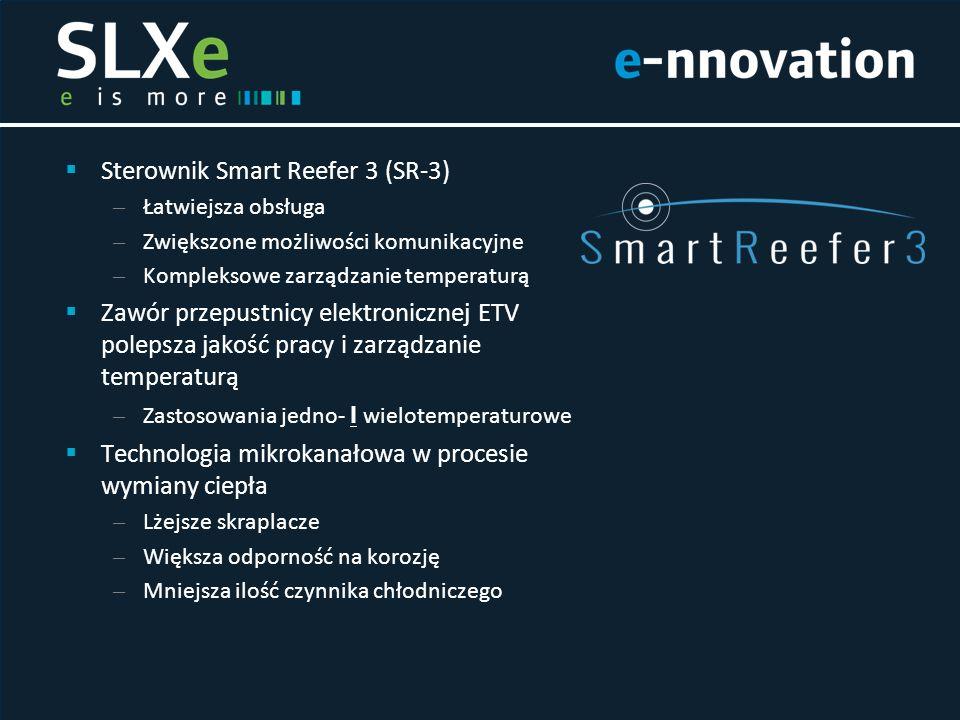  Sterownik Smart Reefer 3 (SR-3) – Łatwiejsza obsługa – Zwiększone możliwości komunikacyjne – Kompleksowe zarządzanie temperaturą  Zawór przepustnic