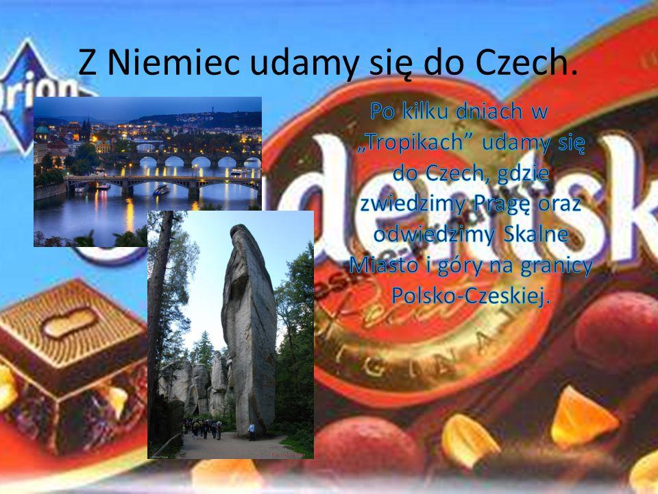 Z Niemiec udamy się do Czech.