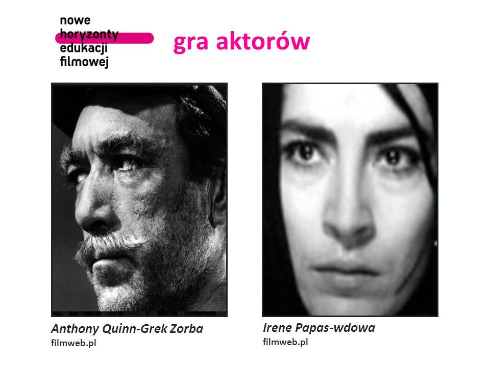 gra aktorów Anthony Quinn-Grek Zorba filmweb.pl Irene Papas-wdowa filmweb.pl