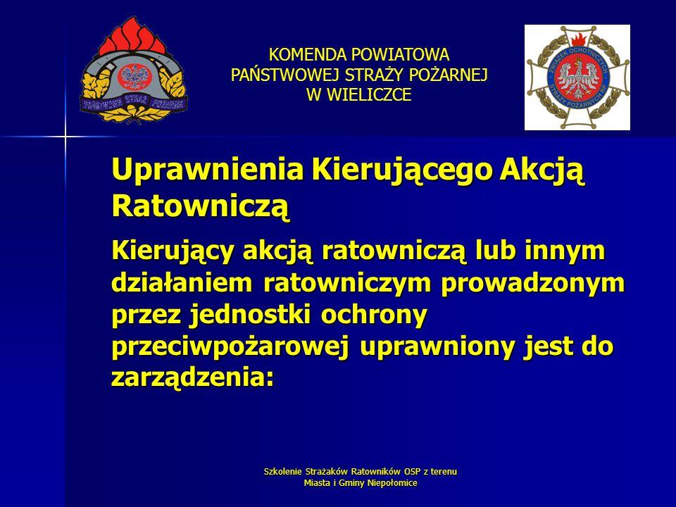 KOMENDA POWIATOWA PAŃSTWOWEJ STRAŻY POŻARNEJ W WIELICZCE Szkolenie Strażaków Ratowników OSP z terenu Miasta i Gminy Niepołomice Uprawnienia Kierująceg